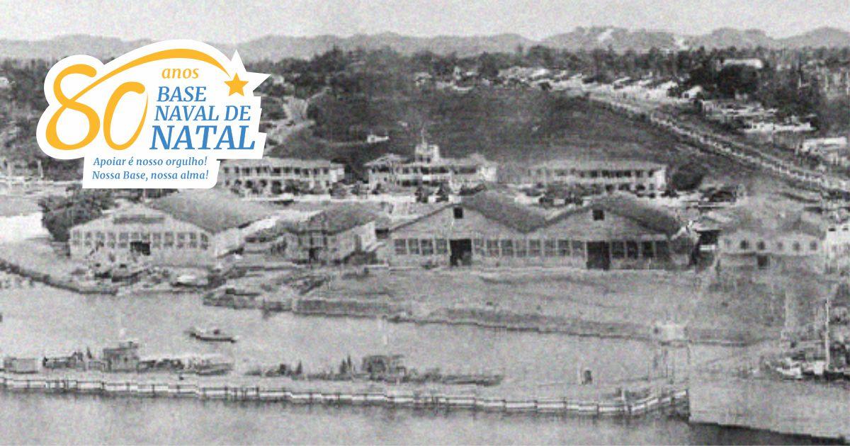 80 anos da Base Naval de Natal