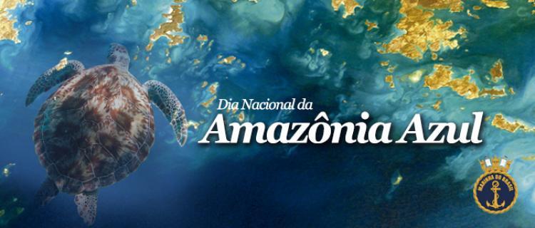 16 de novembro - Dia da Amazônia Azul