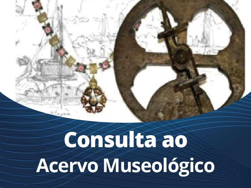 Consulta ao Acervo Museológico