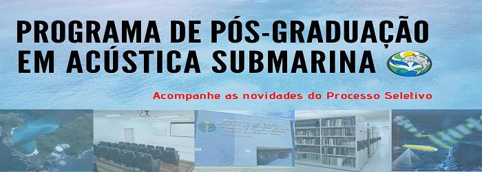Programa de Pós-Graduação em Acústica Submarina