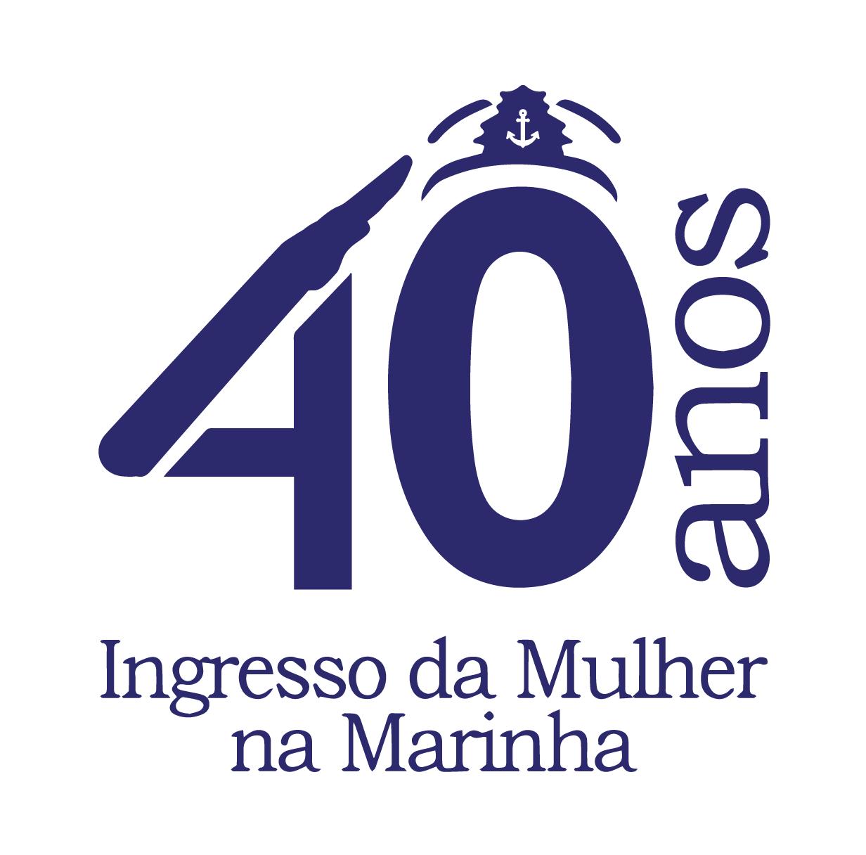 Aniversário de 40 anos do ingresso da mulher nas fileiras da Marinha do Brasil