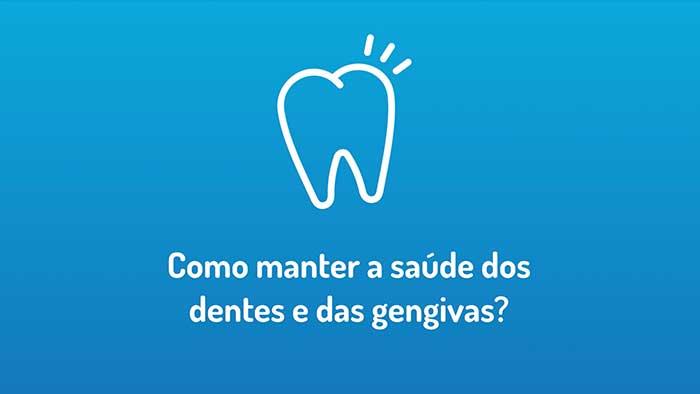 Cuide dos seus dentes